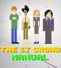 The IT Crowd: Manual - Poster / Capa / Cartaz - Oficial 1