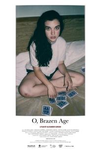 O, Brazen Age - Poster / Capa / Cartaz - Oficial 1