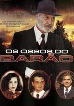 Os Ossos do Barão - Poster / Capa / Cartaz - Oficial 1