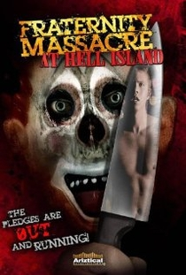 Fraternity Massacre at Hell Island - Poster / Capa / Cartaz - Oficial 1