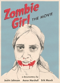 Zombie Girl: The Movie - Poster / Capa / Cartaz - Oficial 1