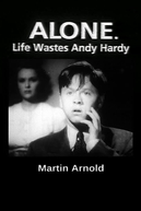 Alone. Life Wastes Andy Hardy (Alone. Life Wastes Andy Hardy)