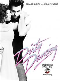 Dirty Dancing - O Musical - Poster / Capa / Cartaz - Oficial 1