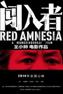 Amnésia Vermelha (Chuang ru zhe)