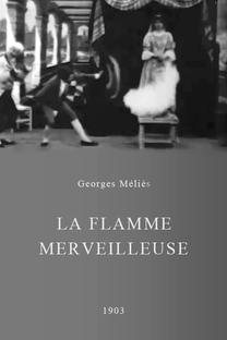 La flamme merveilleuse - Poster / Capa / Cartaz - Oficial 1