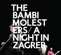 The Bambi Molesters - Night in Zagreb - Poster / Capa / Cartaz - Oficial 1
