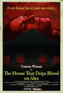 The House That Drips Blood on Alex - Poster / Capa / Cartaz - Oficial 2