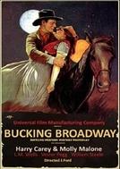 Bucking Broadway (Bucking Broadway)