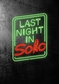 Last Night In Soho - Poster / Capa / Cartaz - Oficial 1