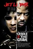 Contra o Tempo (Cradle 2 the Grave)