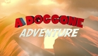 A Doggone Adventure - Official Trailer HD (2018)