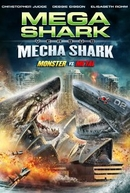 Mega Shark vs Mecha Shark (Mega Shark vs Mecha Shark)