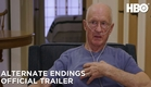 Alternate Endings: Six New Ways to Die in America (2019)   Official Trailer   HBO