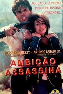 Ambição Assassina - Poster / Capa / Cartaz - Oficial 1