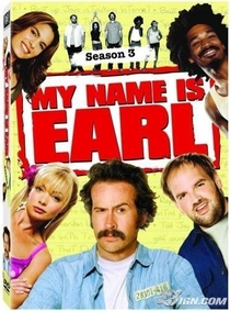 My Name Is Earl (3ª Temporada) - Poster / Capa / Cartaz - Oficial 1
