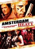 Amsterdam - Sem Justiça (Amsterdam Heavy)