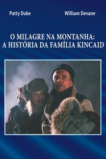 O Milagre na Montanha: A História da Família Kincaid - Poster / Capa / Cartaz - Oficial 4