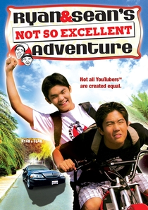 Ryan and Sean's Not So Excellent Adventure - Poster / Capa / Cartaz - Oficial 1