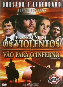 Os Violentos Vão para o Inferno - Poster / Capa / Cartaz - Oficial 6