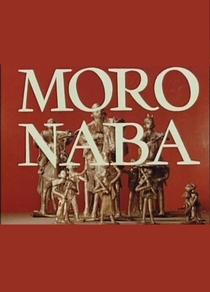 Moro Naba - Poster / Capa / Cartaz - Oficial 1