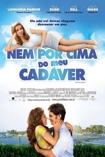 Nem por Cima do Meu Cadáver - Poster / Capa / Cartaz - Oficial 4