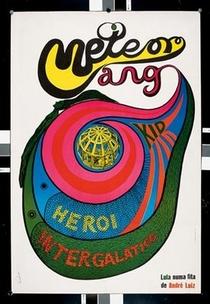 Meteorango Kid, Héroi Intergalático - Poster / Capa / Cartaz - Oficial 1