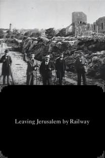 Deixando Jerusalém Pela Estrada de Ferro - Poster / Capa / Cartaz - Oficial 1