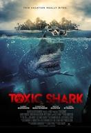 Tubarão Tóxico (Toxic Shark)