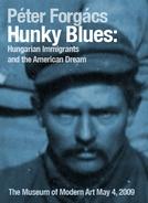 Hunky Blues - O Sonho Americano (Hunky Blues)
