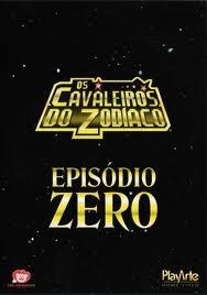 Os Cavaleiros Dos Zodíaco : Episódio Zero - Poster / Capa / Cartaz - Oficial 1