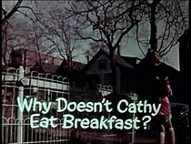 Why Doesn't Cathy Eat Breakfast? - Poster / Capa / Cartaz - Oficial 1