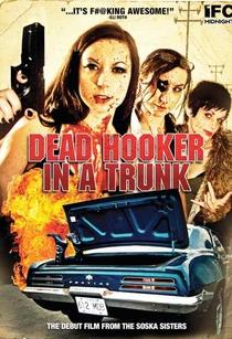 Dead Hooker in a Trunk - Poster / Capa / Cartaz - Oficial 2