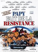 O Vovô É da Resistência (Papy fait de la résistance)