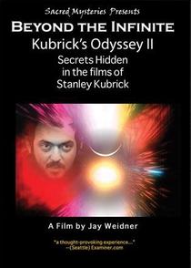 A Odisseia de Kubrick: Segredos escondidos nos filmes de Kubrick, Parte 2: Além do Infinito - Poster / Capa / Cartaz - Oficial 1