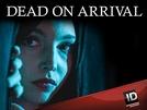 Destino Macabro (1ª Temporada) (Dead on Arrival (Season 1))