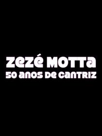Zezé Motta: 50 anos de cantriz - Poster / Capa / Cartaz - Oficial 1