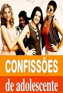 Confissões de Adolescente (1ª Temporada) - Poster / Capa / Cartaz - Oficial 4