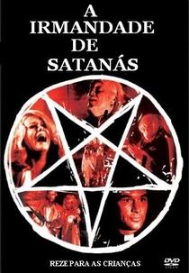 A Irmandade de Satanás - Poster / Capa / Cartaz - Oficial 4