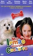 Meu Irmão Virou Um Cachorro (Mein Bruder ist ein Hund)