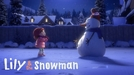 Lily & the Snowman (Lily & the Snowman)