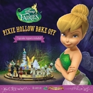Tinker Bell: Confeitaria das Fadas (Pixie Hollow Bake Off)