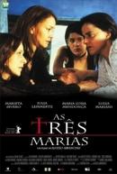 As 3 Marias (As Três Marias)