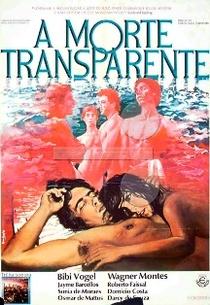 A Morte Transparente - Poster / Capa / Cartaz - Oficial 1