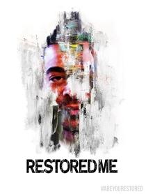 Restored Me - Poster / Capa / Cartaz - Oficial 1