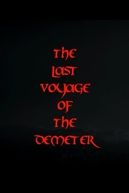 The Last Voyage of Demeter (The Last Voyage of Demeter)