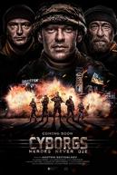 Ciborgues - Os Heróis Nunca Morrem (Kiborgy)