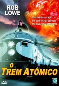 O Trem Atômico - Poster / Capa / Cartaz - Oficial 1