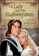 A Dama e O Assaltante  (The Lady and the Highwayman)