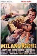 Milano Rovente (Milano Rovente)