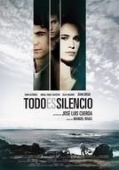Tudo é silêncio (Todo es silencio)